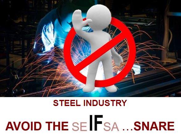 Steel Industry: Avoid the Seifsa snare…