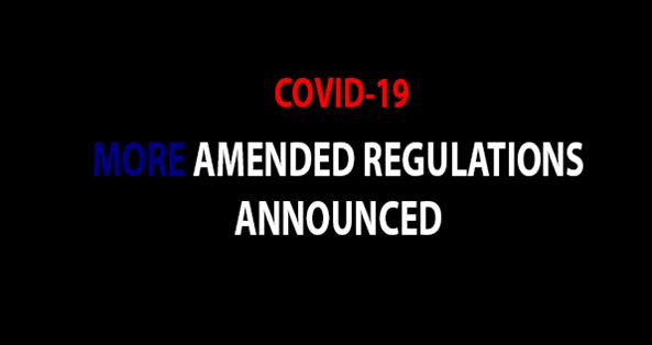 COVID-19: AMENDMENT OF REGULATIONS